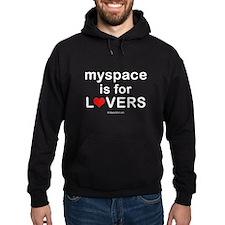Myspace is for lovers - Hoodie