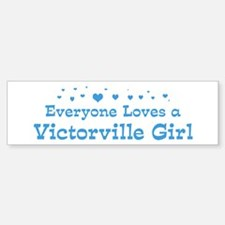 Loves Victorville Girl Bumper Bumper Bumper Sticker