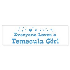 Loves Temecula Girl Bumper Bumper Sticker