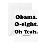Obama. O-eight. Oh yeah. Greeting Cards (Pk of 20)