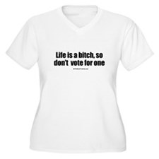 Funny Right life T-Shirt