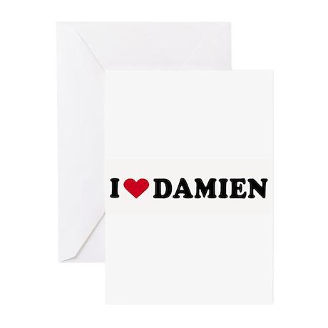 I LOVE DAMIEN ~ Greeting Cards (Pk of 20)