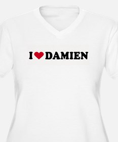 I LOVE DAMIEN ~ T-Shirt