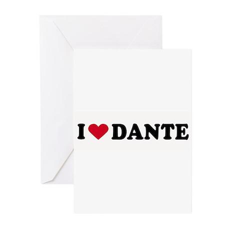 I LOVE DANTE ~ Greeting Cards (Pk of 20)