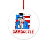 Uncle Sam Bamboozle Ornament (Round)