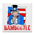Uncle Sam Bamboozle Tile Coaster