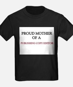Proud Mother Of A PUBLISHING COPY EDITOR T