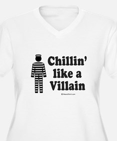 Chillin' like a villain - T-Shirt