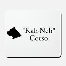 Kah Ney Corso Mousepad
