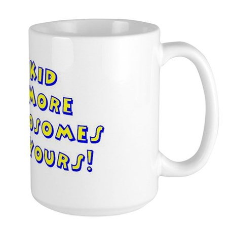 my kid Large Mug
