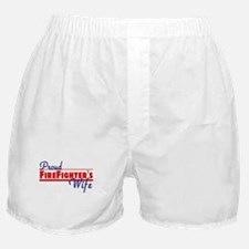 Proud Firefighter's Wife Boxer Shorts