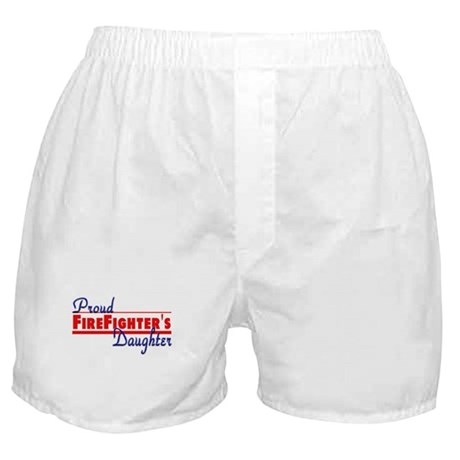 Proud Firefighter's Daughter Boxer Shorts