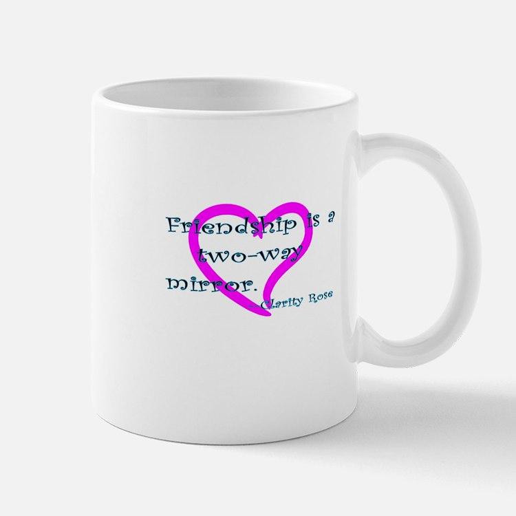 The Clarity of Friendship Mug