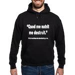 Nourish and Destroy Quote Hoodie (dark)