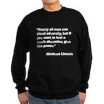 Abraham Lincoln Power Quote Sweatshirt (dark)