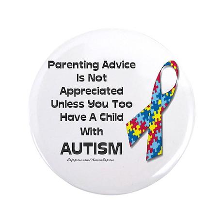 "Parenting Autism (advice) 3.5"" Button (100 pack)"