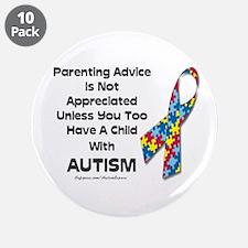 "Parenting Autism (advice) 3.5"" Button (10 pack)"