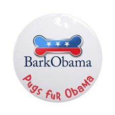 Pugs fur Obama Ornament (Round)