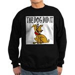 Dog Did It Sweatshirt (dark)