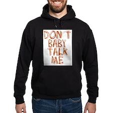 Baby Talk Hoodie