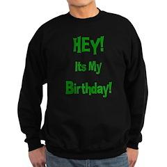 Hey! Birthday! (Green) Sweatshirt