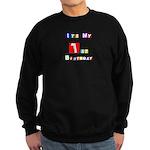 My 1st Birthday Sweatshirt (dark)