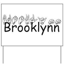 Brooklynn Yard Sign