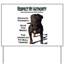 """""""Respect"""" Yard Sign"""