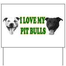 I Love My PBs (green) Yard Sign