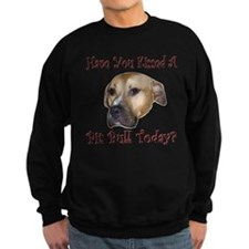 Have You? (Deuce) Sweatshirt