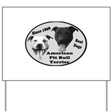 Real Dogs Yard Sign