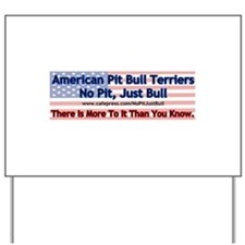 APBT More To It (flag) Yard Sign