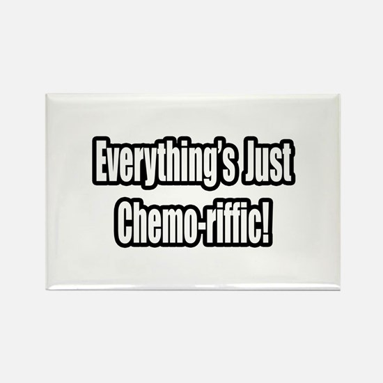 """Everything's...Chemo-riffic"" Rectangle Magnet"