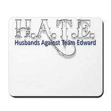 HATE - Husbands Against Team Mousepad