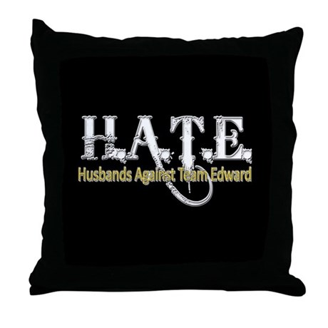 HATE - Husbands Against Team Throw Pillow