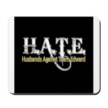 HATE - Husbands Against Team Mousepad