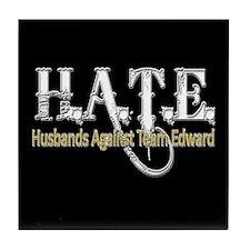 HATE - Husbands Against Team Tile Coaster