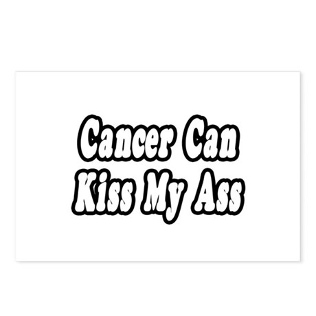 """Cancer Can Kiss My Ass"" Postcards (Package of 8)"