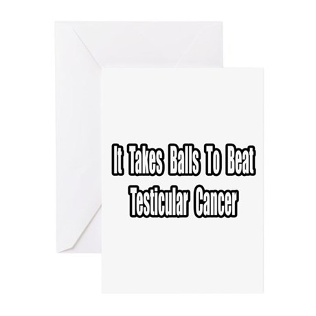 """Takes Balls..Testicular Cancer"" Greeting Cards (P"