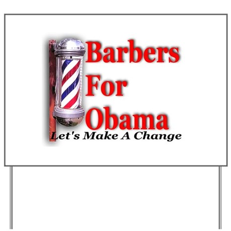 Barbers For Obama Yard Sign
