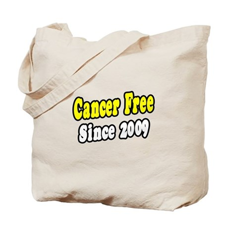 """Cancer Free Since 2009"" Tote Bag"
