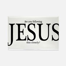 Are you following Jesus? Rectangle Magnet