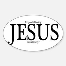 Are you following Jesus? Oval Decal