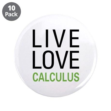 "Live Love Calculus 3.5"" Button (10 pack)"