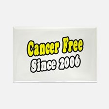 """Cancer Free Since 2006"" Rectangle Magnet (10 pack"