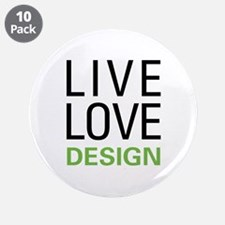 "Live Love Design 3.5"" Button (10 pack)"