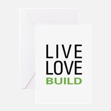 Live Love Build Greeting Card