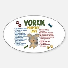 Yorkshire Terrier Property Laws 4 Oval Decal
