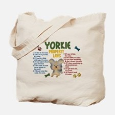 Yorkshire Terrier Property Laws 4 Tote Bag