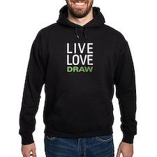 Live Love Draw Hoodie
